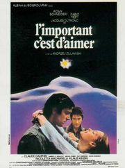 L'Important c'est d'aimer (That Most Important Thing: Love) (The Main Thing Is to Love) (1975)