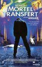 Mortel transfert (Mortal Transfer)
