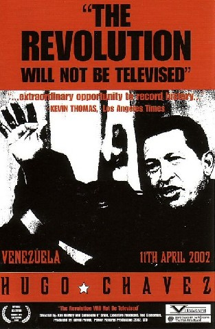 Chavez: Inside the Coup (The Revolution Will Not Be Televised)