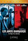 A�os b�rbaros (Barbaric Years) (The Stolen Years)