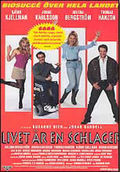 Livet �r en Schlager (Once in a Lifetime)