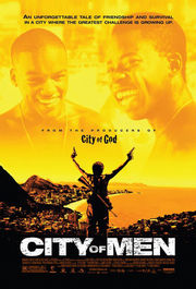 Cidade dos Homens (City of Men)