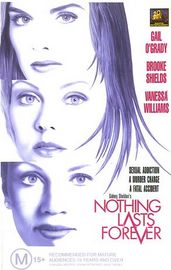 Nothing Lasts Forever movie
