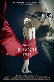 When Nietzsche Wept Poster