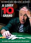 A Lousy Ten Grand