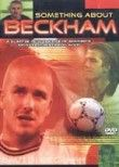 Something About Beckham
