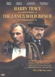 Last of the Wild Bunch