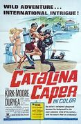 Catalina Caper (Never Steal Anything Wet)