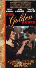Five Golden Hours