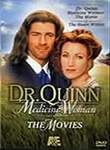 Dr. Quinn, Medicine Woman: The Movie