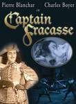 Captain Fracasse (La Capitaine Fracasse)