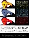 The Supreme Uneasiness (La Desazon suprema)
