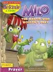 Hermie and Friends: Milo the Mantis Who Wouldn't Pray