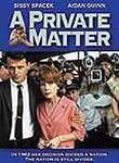 A Private Matter