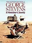 George Stevens: A Filmmaker's Journey