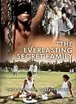 The Everlasting Secret Family