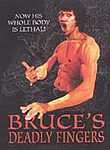 Bruce's Deadly Fingers