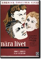 N�ra Livet (Brink of Life) (So Close to Life)
