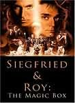 Siegfried & Roy: The Magic Box