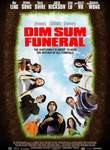 Dim Sum Funeral