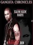 Gangsta Chronicles: Calvin Klein Bacote