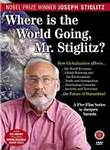 Where Is the World Going, Mr. Stiglitz?