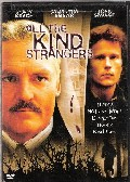 All the Kind Strangers (Evil in the Swamp)