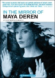 In the Mirror of Maya Deren