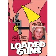 Loaded Guns (Colpo in canna)