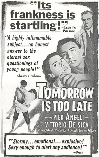 Domani � troppo tardi, (Tomorrow Is Too Late)