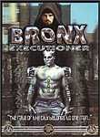 Bronx Executioner