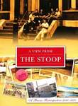 A View from the Stoop: A Bronx Retrospective: 1940-1970