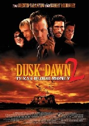 From Dusk Till Dawn 2: Texas Blood Money Poster