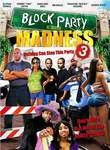Block Party Madness 3
