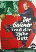 Der Gauner und der liebe Gott (Crook and the Cross)