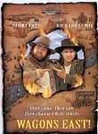Wagons East! poster & wallpaper
