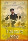 It All Starts Today Poster