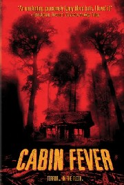 Cabin Fever Poster