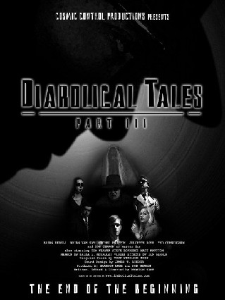 Diabolical Tales: Part III (Betrayal of the Men from Within the Earth)