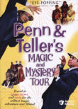 Penn & Teller's Magic and Mystery Tour