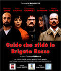Guido che sfid le Brigate Rosse