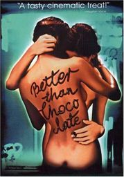 Better Than Chocolate poster Wendy Crewson Lila