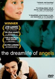 La Vie Revee des Anges (The Dreamlife of Angels)(The Daydreams of Angels)