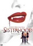 The Sisterhood: Pledge of Evil
