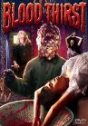 Blood Thirst (Blood Seekers)(The Horror from Beyond)