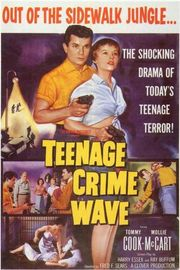 Teen-Age Crime Wave (Jail Bait)