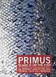 Primus: Blame It on the Fish