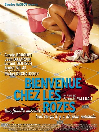 Bienvenue chez les Rozes (Welcome to the Roses)