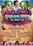 Pauly Shore's Natural Born Komics Sketch Comedy Movie: Miami