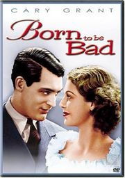 Born to Be Bad poster Loretta Young Letty Strong